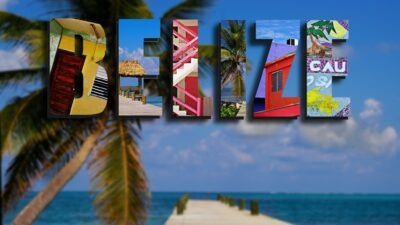 10 Bucket List Worthy Ways To Experience Belize